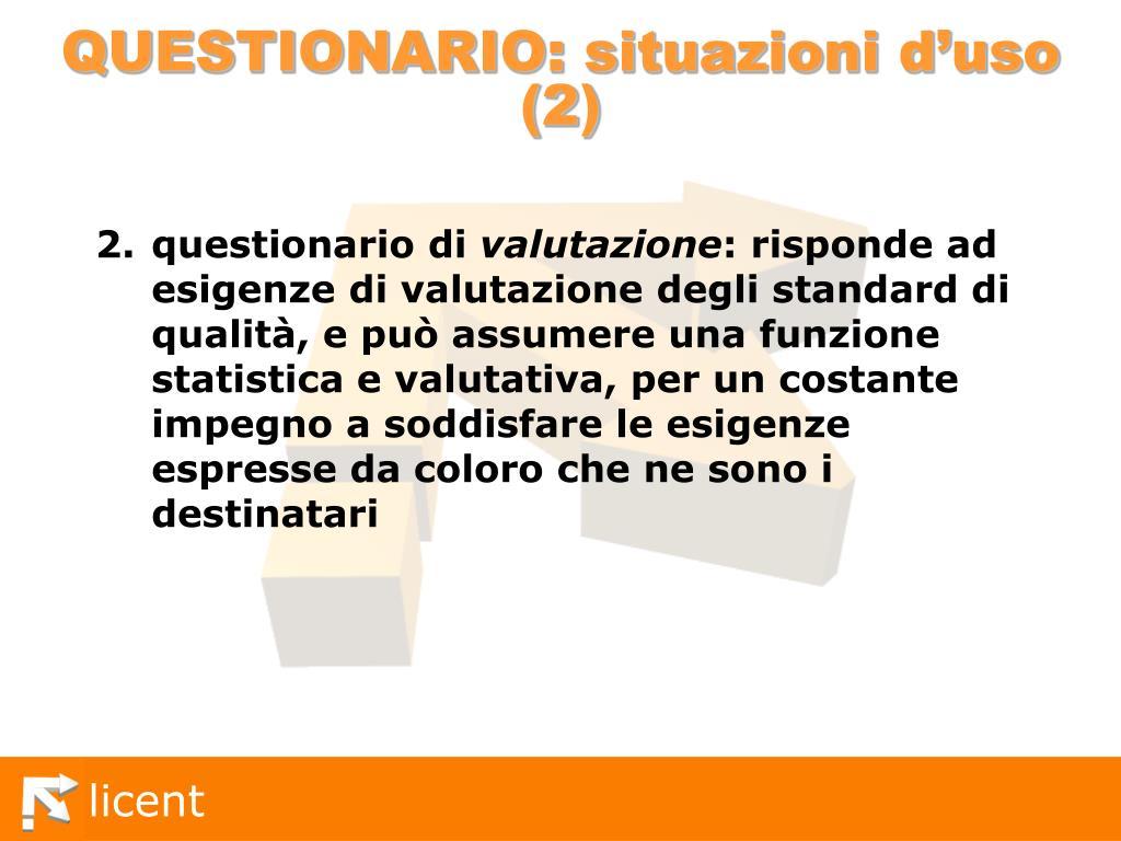 QUESTIONARIO: situazioni d'uso (2)