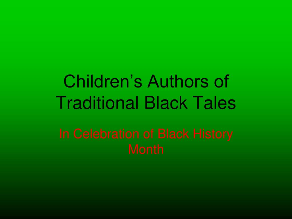 children s authors of traditional black tales