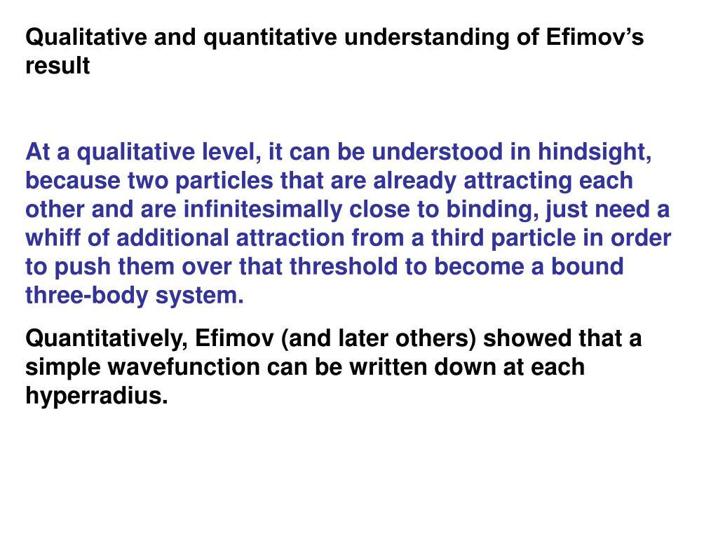 Qualitative and quantitative understanding of Efimov's result