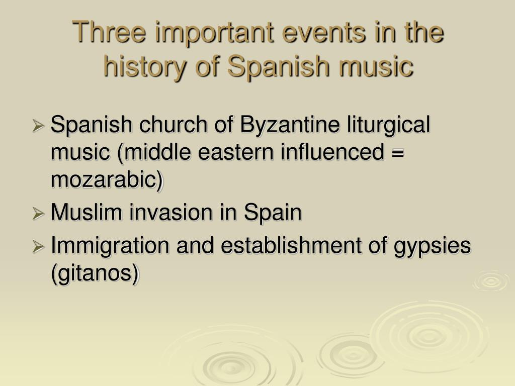 Three important events in the history of Spanish music
