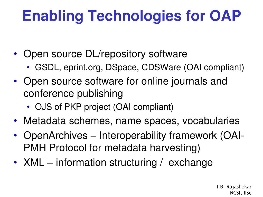 Enabling Technologies for OAP