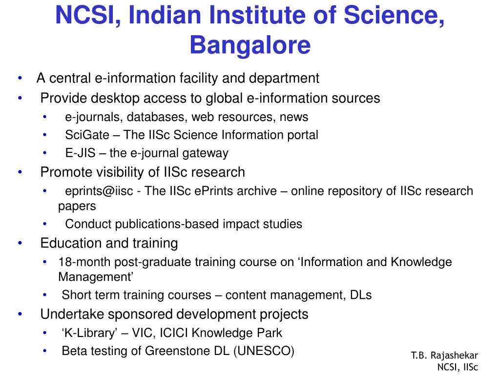NCSI, Indian Institute of Science, Bangalore
