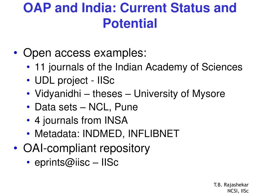 OAP and India: Current Status and Potential