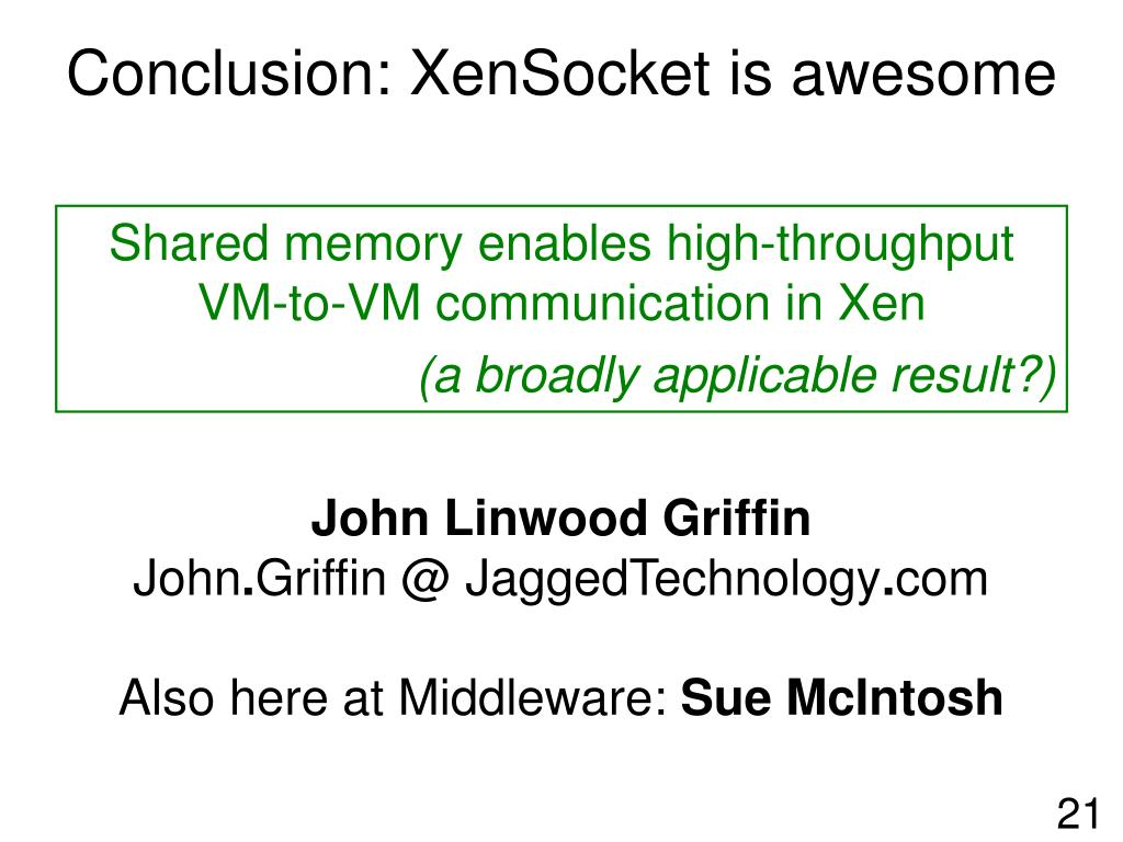 Conclusion: XenSocket is awesome