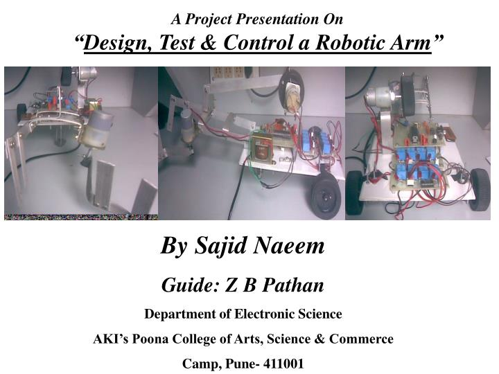 A project presentation on design test control a robotic arm