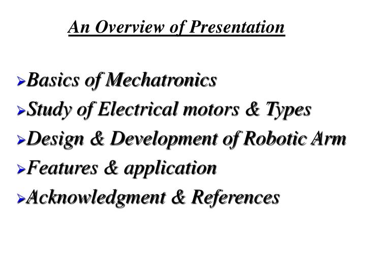 An overview of presentation