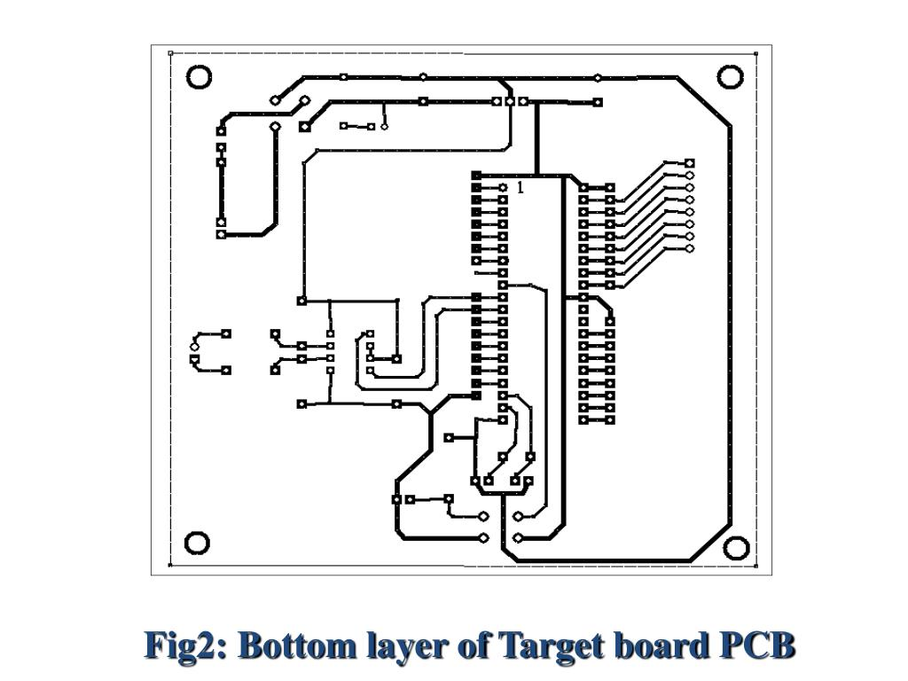 Fig2: Bottom layer of Target board PCB