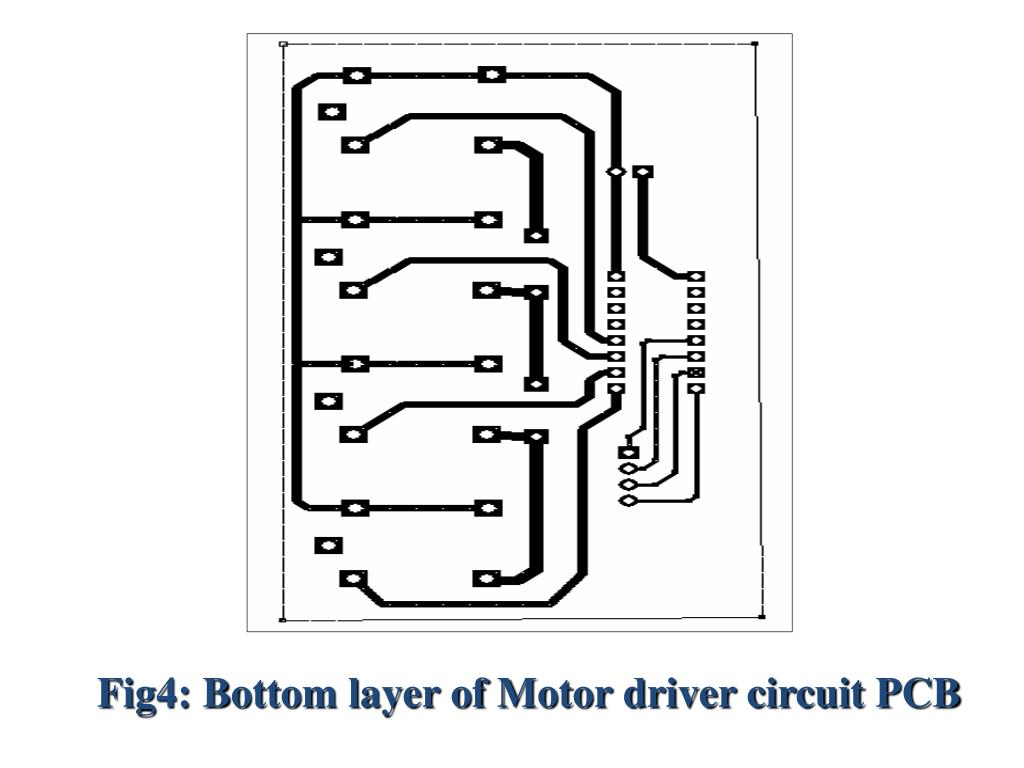 Fig4: Bottom layer of Motor driver circuit PCB