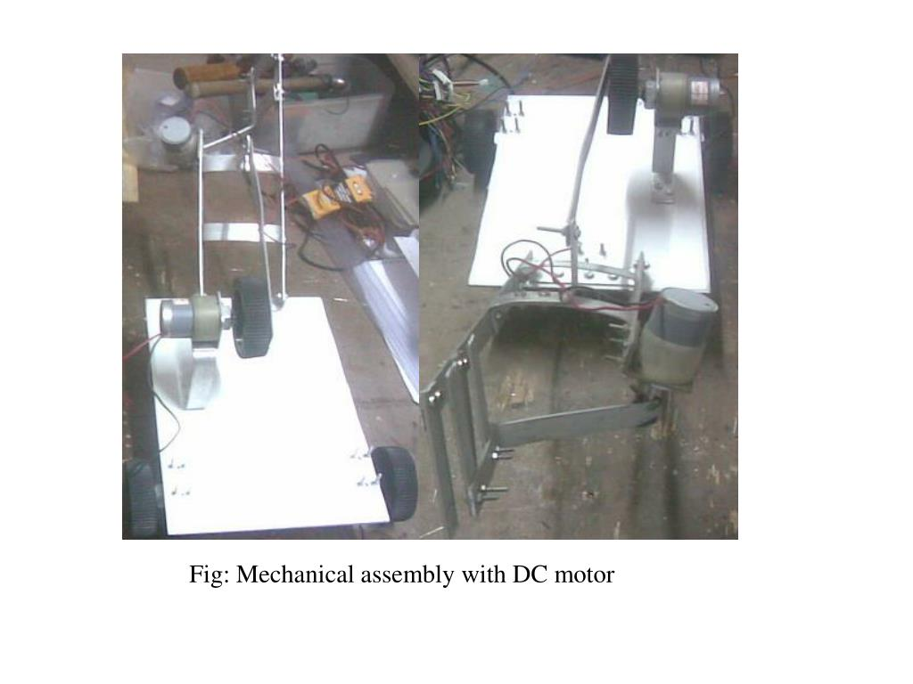 Fig: Mechanical assembly with DC motor