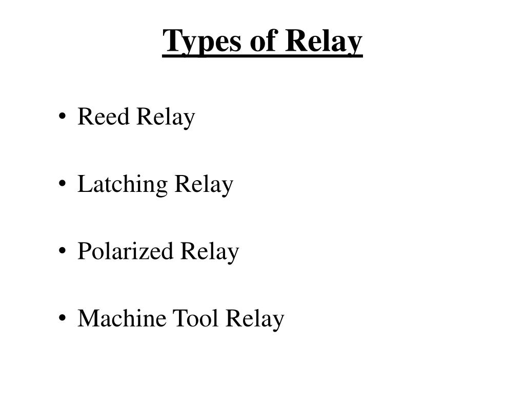 Types of Relay