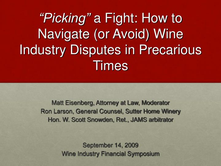 Picking a fight how to navigate or avoid wine industry disputes in precarious times