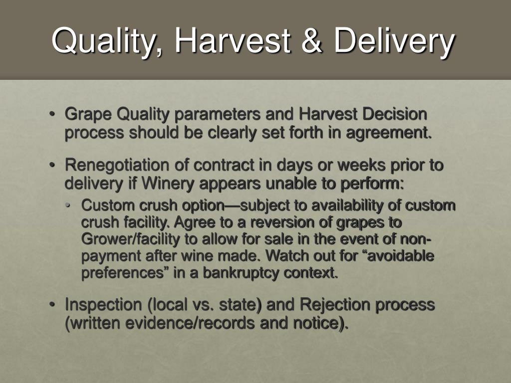 Quality, Harvest & Delivery