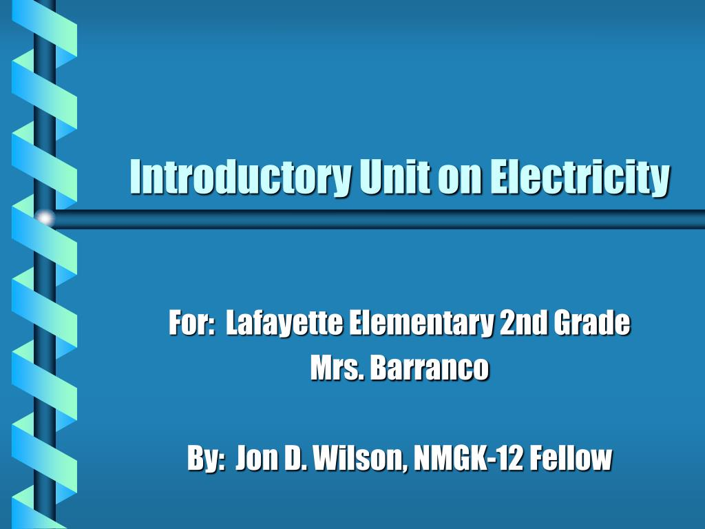 introductory unit on electricity l.