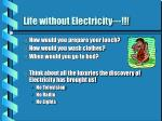 life without electricity