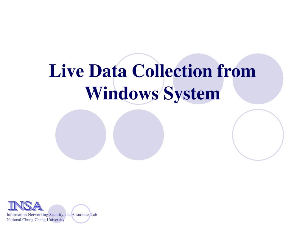 live data collection from windows system l.