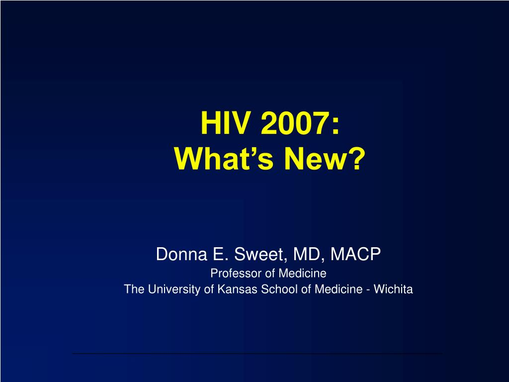 hiv 2007 what s new l.