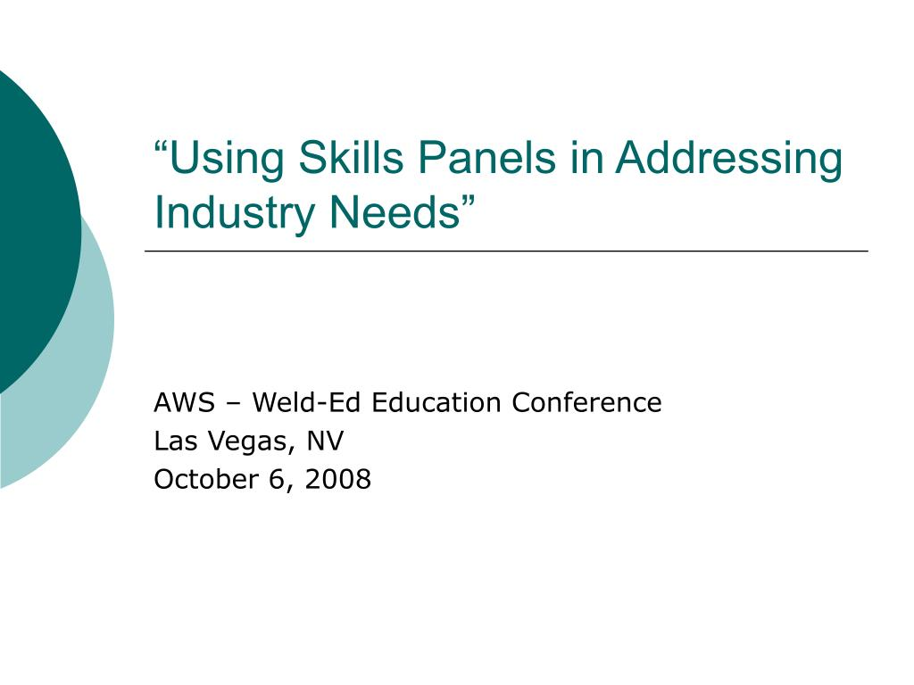 using skills panels in addressing industry needs l.