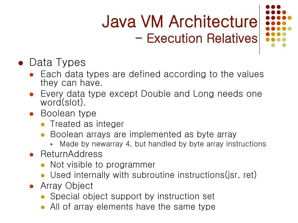 PPT - The Java VM Architecture & APIs PowerPoint