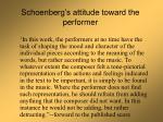 schoenberg s attitude toward the performer