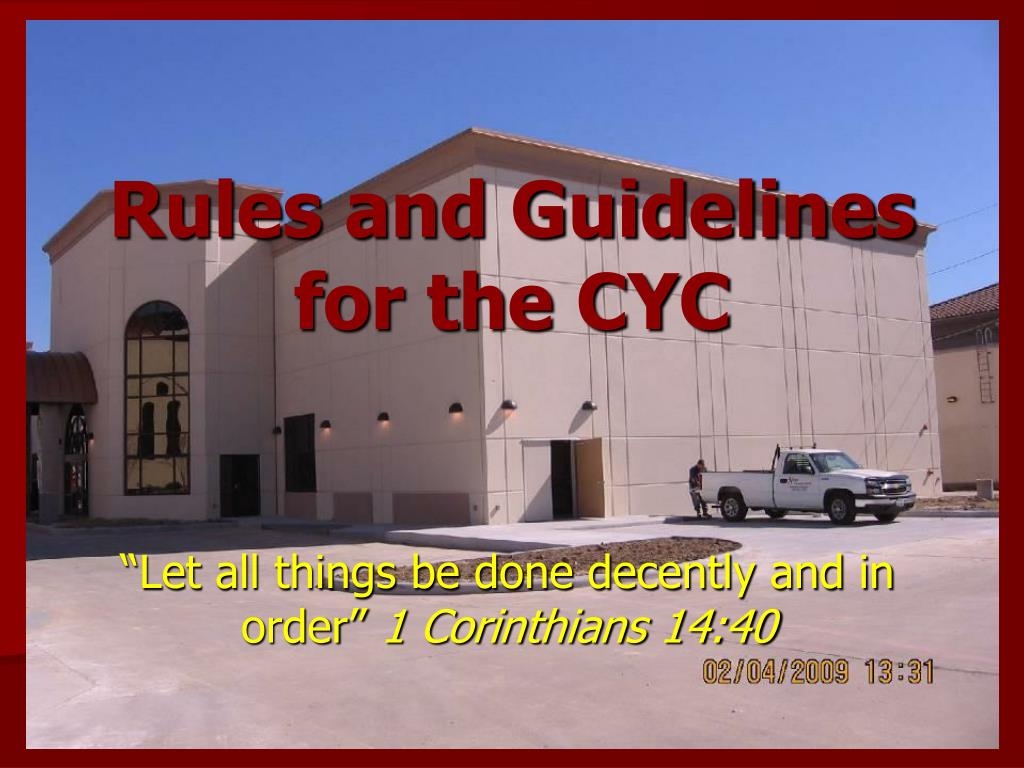 rules and guidelines for the cyc l.
