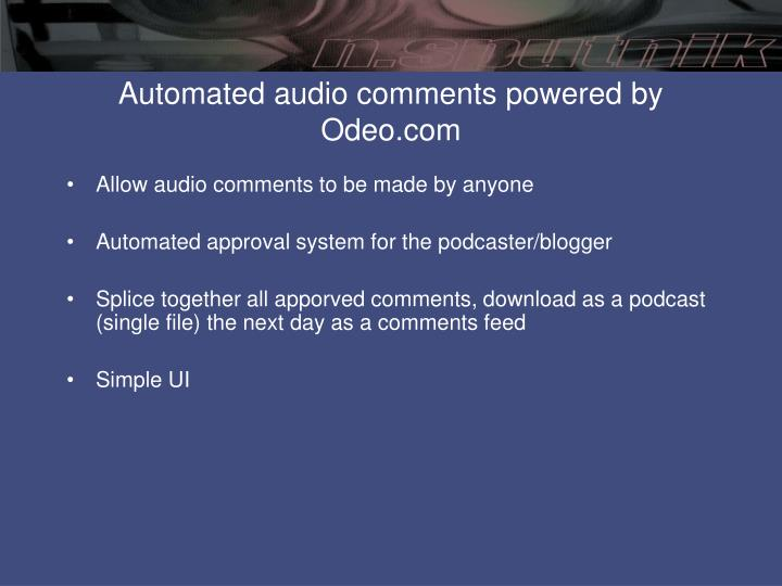 Automated audio comments powered by Odeo.com