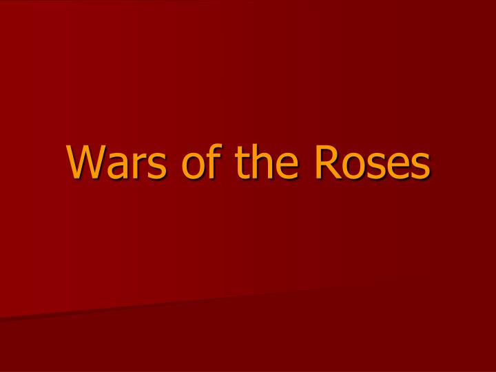 war of the roses essay questions As i probably have shown many times on this forum, i'm a french and very proud of the history of my country, more specially the napoleonic wars.
