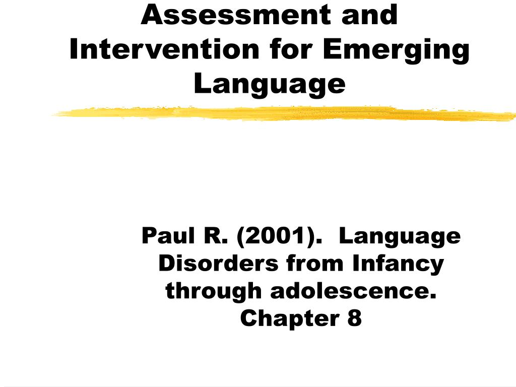 Assessment and Intervention for Emerging Language