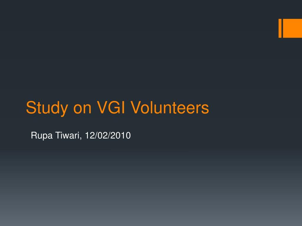 study on vgi volunteers l.