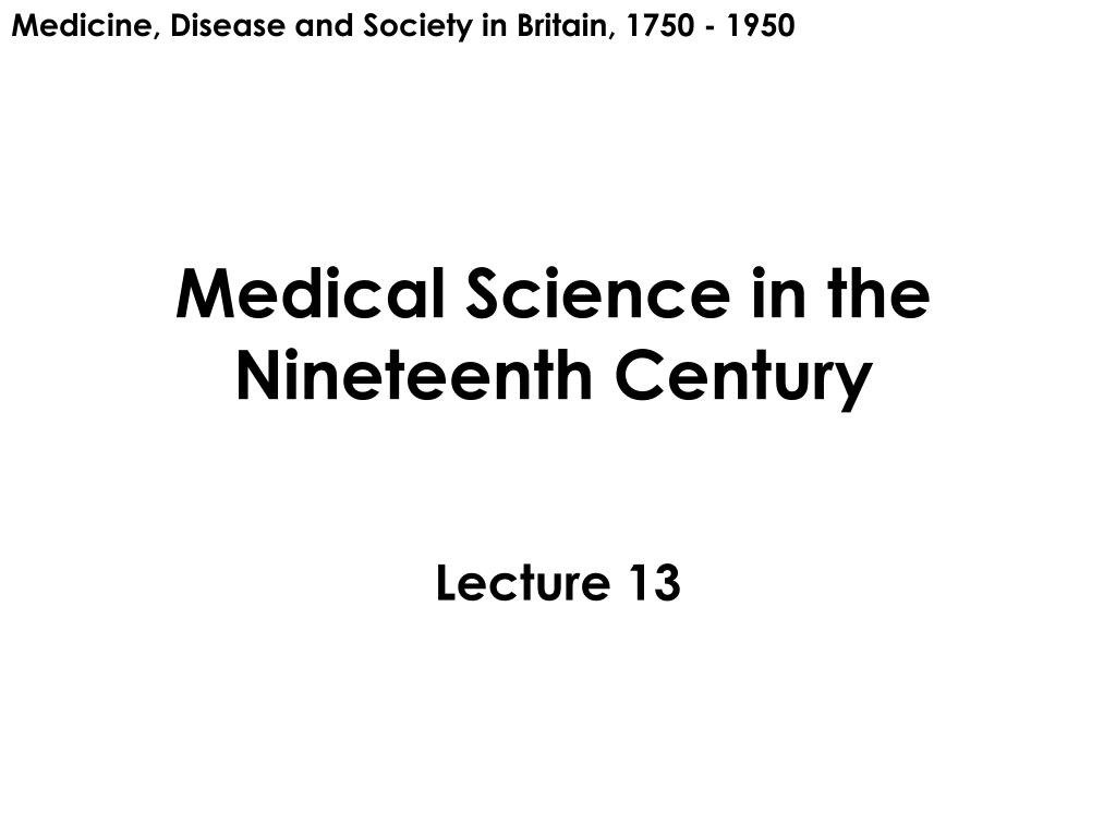 medical science in the nineteenth century l.