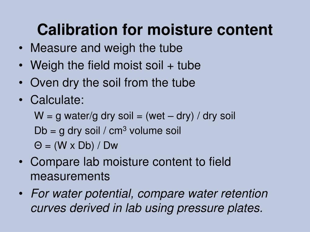 Calibration for moisture content