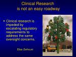 clinical research is not an easy roadway