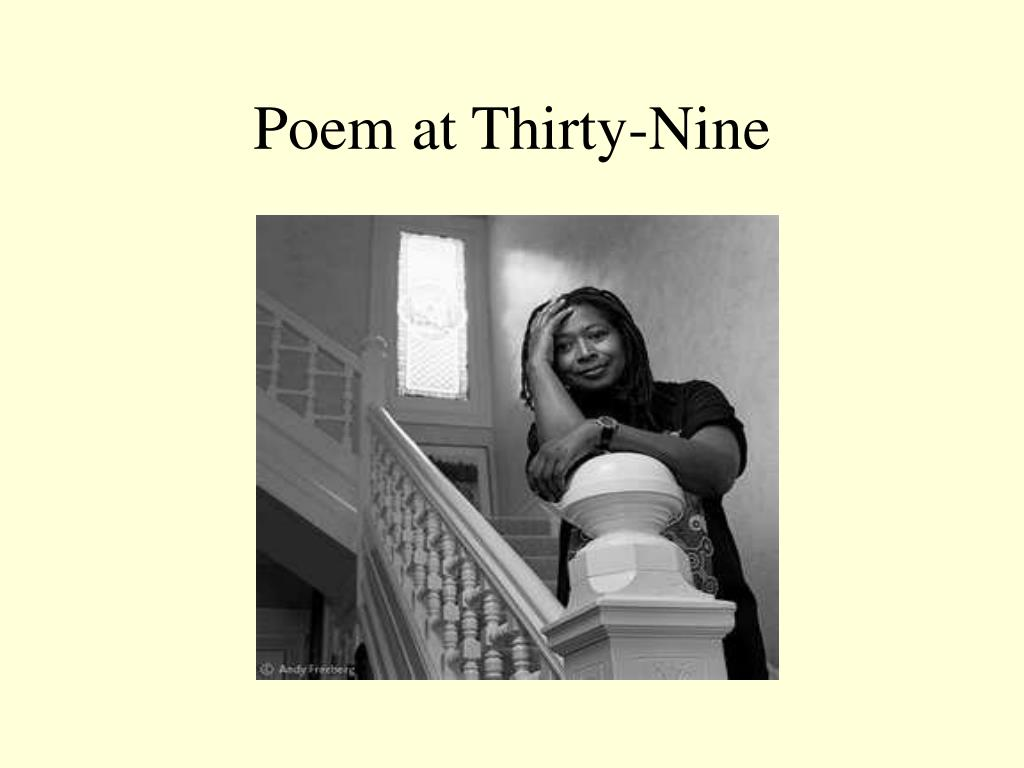 poem at thirty nine by alice walker notes