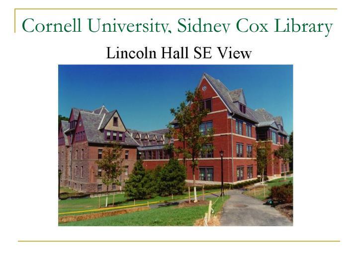 Cornell university sidney cox library