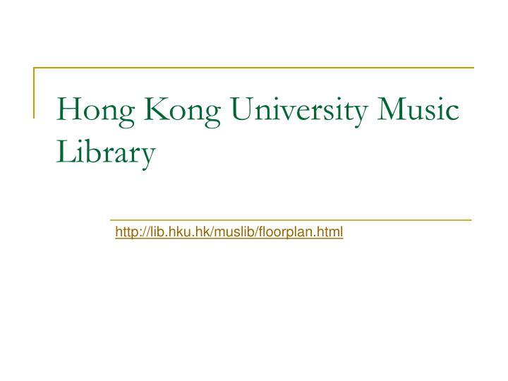 Hong Kong University Music Library