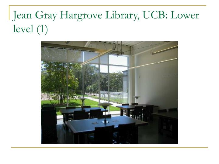 Jean Gray Hargrove Library, UCB: Lower level (1)