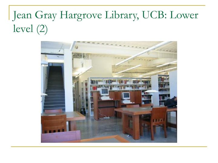 Jean Gray Hargrove Library, UCB: Lower level (2)