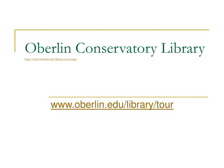 Oberlin Conservatory Library