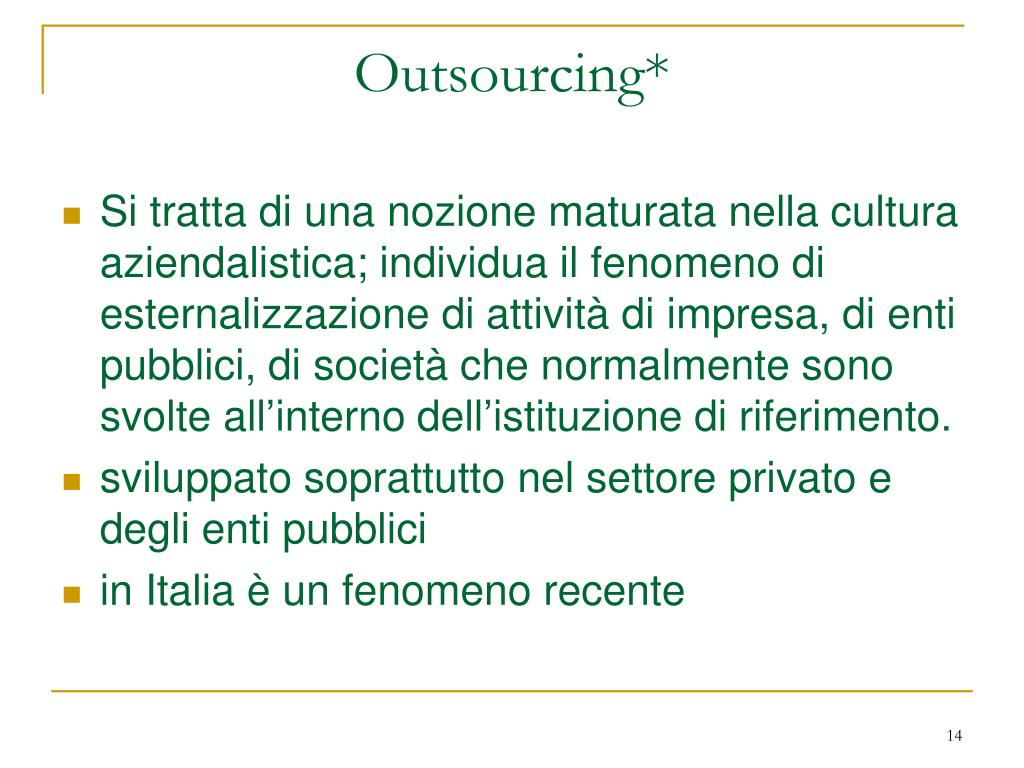 Outsourcing*