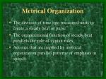 metrical organization