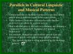 parallels in cultural linguistic and musical patterns
