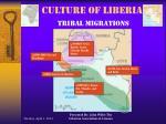 culture of liberia tribal migrations