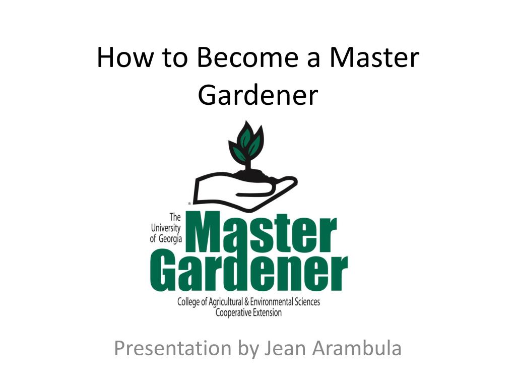 how to become a master gardener l.
