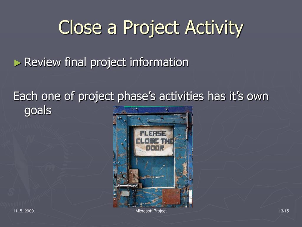 Close a Project Activity