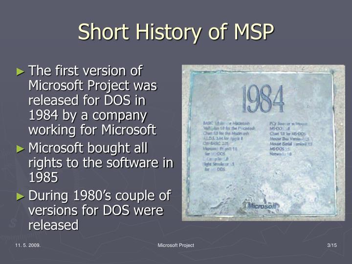 Short history of msp