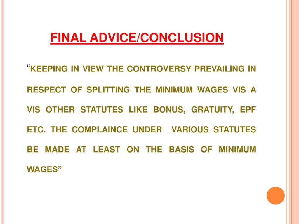 FINAL ADVICE/CONCLUSION