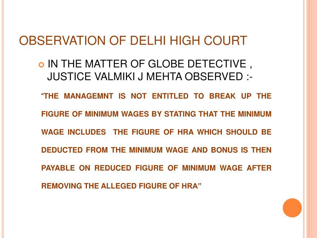 OBSERVATION OF DELHI HIGH COURT