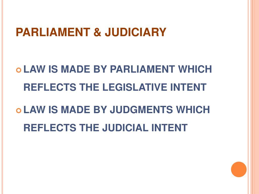 PARLIAMENT & JUDICIARY