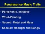 renaissance music traits