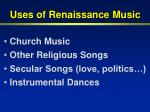 uses of renaissance music