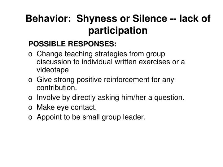 Behavior shyness or silence lack of participation